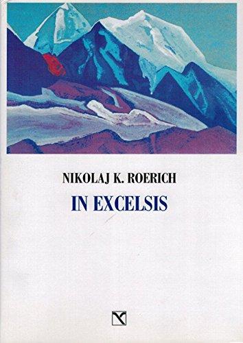 In excelsis. I valichi del cielo. Ediz. illustrata (Il cavallo alato) por Nikolaj K. Roerich