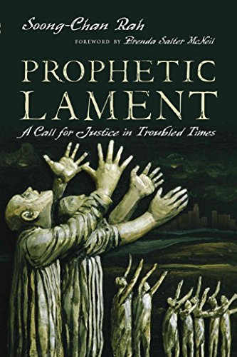 [(Prophetic Lament : A Call for Justice in Troubled Times)] [By (author) Soong-Chan Rah] published on (October, 2015)