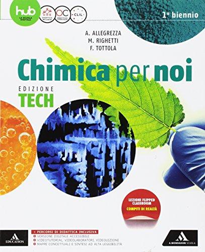 Chimica per noi. Ediz. tech. Per gli Ist. tecnici e professionali. Con e-book. Con espansione online