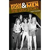 High Stakes & Dangerous Men - The UFO Story (English Edition)