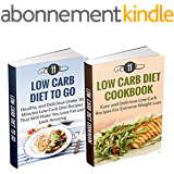 Diet Books Box Set: Low Carb Diet Cookbook & Low Carb Diet To Go: HIGHEST VALUE WITH OVER 60 DELICIOUS RECIPES!!! (Low Carb Diet And Weight Loss) (English Edition)