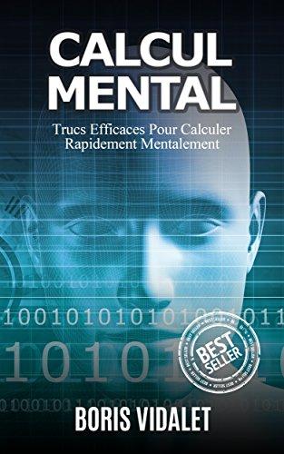 Calcul Mental: Trucs Efficaces Pour Le Calcul Mental (Calcul mental, calculer mentalement, mathématiques, trucs mathématique)