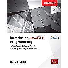 Introducing JavaFX 8 Programming (Oracle Press)