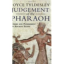 Judgement of the Pharoah: Crime and Punishment in Ancient Egypt