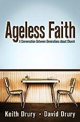 Ageless Faith: A Conversation Between Generations about Church