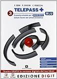 Telepass + Edizione blu - Volume 3 per il 2° biennio + Obiettivo competenze. Con Me book e Contenuti Digitali Integrativi online