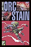 Orc Stain, Tome 1