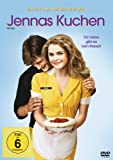 Jennas Kuchen - Für Liebe gibt es kein Rezept