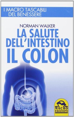 la salute dell'intestino. il colon