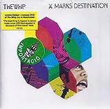 Songtexte von The Whip - X Marks Destination