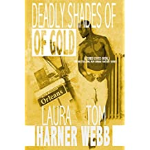 Deadly Shades of Gold (Altered States Book 2) (English Edition)