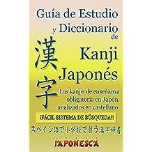 KANJI JAPONES, DICCIONARIO Y GUIA DE ESTUDIO