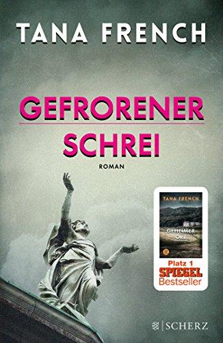 Image of Gefrorener Schrei: Roman (Mordkommission Dublin)