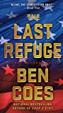 The Last Refuge: A Dewey Andreas Novel (Dewey Andreas Novels) by Coes, Ben (2013) Mass Market Paperback
