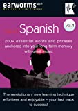 Rapid Spanish: 200+ Essential Words and Phrases Anchored into Your Long Term Memory with Great Music (Earworms: Musical Brain Trainer)