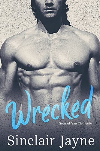 Wrecked (Sons of San Clemente Book 2) (English Edition)
