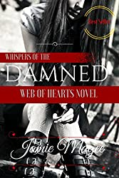 Whispers of the Damned: Immortal Soul Mates (See Book 1) (English Edition)