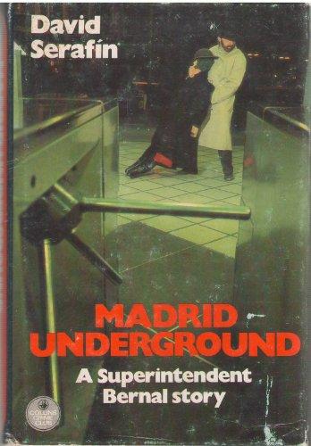 Madrid Underground – (Supt Bernal 1)