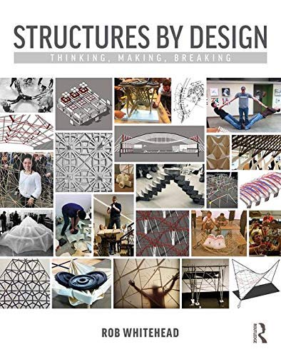 Structures by Design: Thinking, Making, Breaking (English Edition) - High-shear