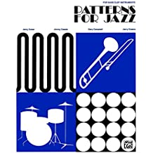 Patterns for Jazz: A Theory Text for Jazz Composition and Improvisation: For Bass Clef Instruments