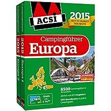 ACSI Internationaler Campingführer Europa 2015 mit DVD: Jährlich von ACSI inspizierte Campingplätze. GPS-Koordinaten für die perfekte Navigation zu jedem Campingplatz. (Hallwag Promobil)