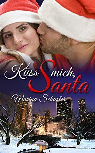 Küss mich, Santa: Liebesroman - Womens Ein Stück Kleidung
