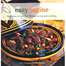 Easy Tagine - Delicious recipes for Moroccan one-pot cooking by Ghillie Basan (2012) Paperback