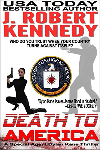 Death to America (Dylan Kane #4) (Special Agent Dylan Kane Thrillers) (English Edition)