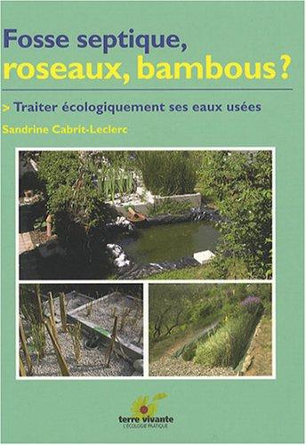 fosse-septique-roseaux-bambous-traiter-ecolgiquement-ses-eaux-usees