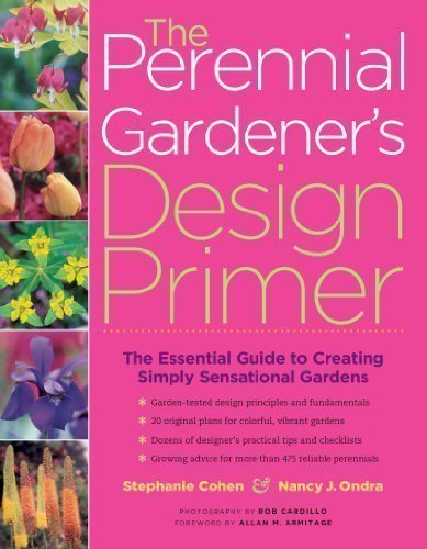 The Perennial Gardener's Design Primer 1st (first) Edition by Cohen, Stephanie, Ondra, Nancy J. published by Storey Publishing, LLC (2005) Paperback