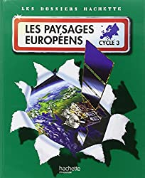 Les paysages européens : Cycle 3