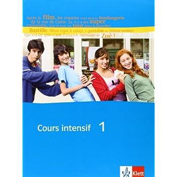Cours intensif Neu 1. Schülerbuch: Französisch als 3. Fremdsprache mit Beginn in Klasse 8. Alle Bundesländer