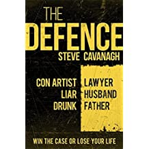 The Defence by Steve Cavanagh (12-Mar-2015) Paperback