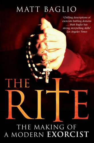 The Rite: The Making of a Modern Day Exorcist por Matt Baglio