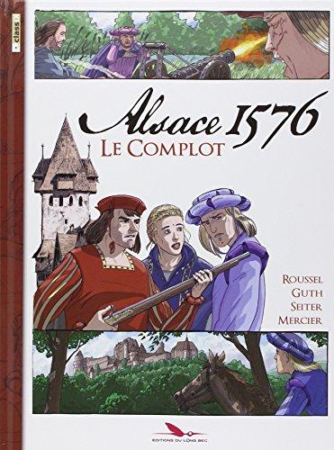 Alsace 1576 le complot