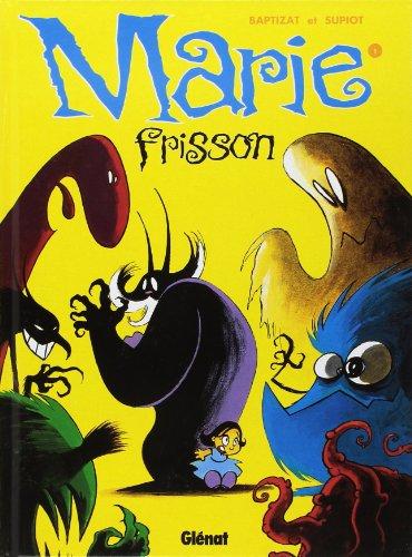 Marie Frisson, tome 1 : Il est revenu le temps du muguet