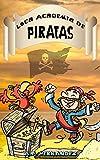 Loca Academia de Piratas: Acción y Aventuras en Isla Cangrejo (8 - 10 años)