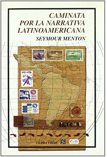 Descargar Caminata Por La Narrativa Latinoamericana Tierra Firme