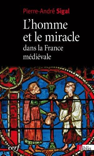 L'Homme et le miracle dans la France médiévale