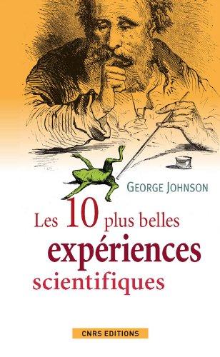 Les dix plus belles expriences scientifiques
