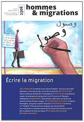 Hommes & Migrations, N° 1306, Avril-mai-juin 2014 : Ecrire la migration