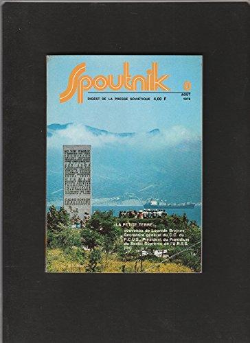 revue SPOUTNIK digest de la presse soviétique [No 8 de aout 1978] La petite terre, souvenirs de Léonide Brejnev