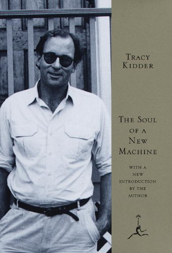 The Soul of a New Machine (Modern Library) por Tracy Kidder