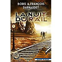 La Nuit du Rail (e-Western) (French Edition)