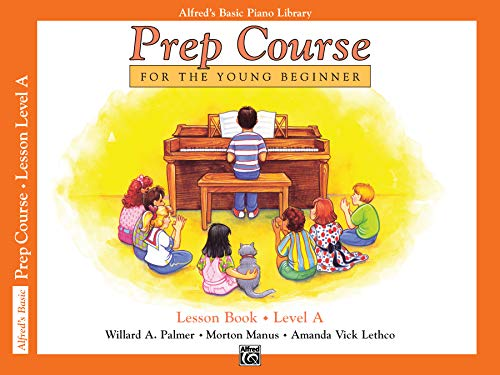 Alfreds Basic Piano Prep Course Lesson A (Alfred's Basic Piano Library)