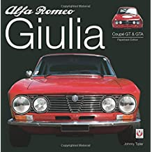 Alfa Romeo Giulia GT & GTA: Paperback Edition