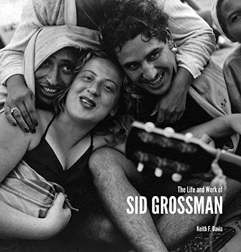 The Life and Work of Sid Grossman (Howard Greenberg Library)