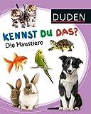 Kennst du das? Die Haustiere (DUDEN Pappbilderbücher Kennst Du das?)