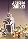 Le guide radio : Le guide professionnel de la radio et du son