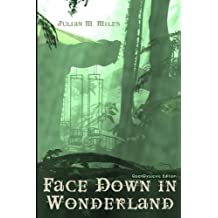 Face Down in Wonderland - Opendyslexic Edition